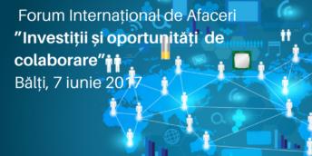 """În premieră la Bălți se va desfășura Forumul Internațional de Afaceri """"Investiții și oportunități de colaborare"""""""
