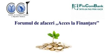 """La Bălți va fi organizat forumul de afaceri """"Acces la Finanțare"""""""