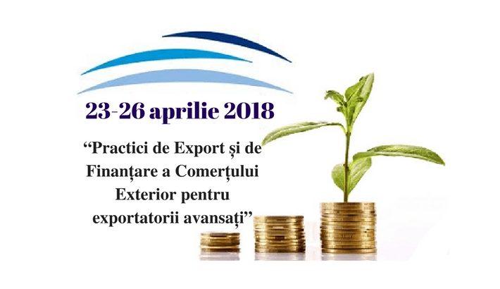"""Participă la cursul """"Practici de Export și de Finanțare a Comerțului Exterior pentru exportatorii avansați"""""""