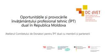 Oportunitățile și provocările învățământului profesional tehnic dual în Republica Moldova