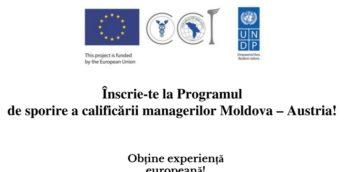 Înscrie-te la Programul de sporire a calificării managerilor Moldova – Austria! Obține experiență europeană!