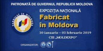 """Expoziția națională """"FABRICAT ÎN MOLDOVA"""" 2019"""