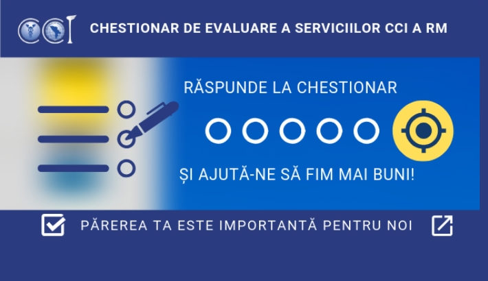 Chestionar de evaluare a serviciilor CCI a RM