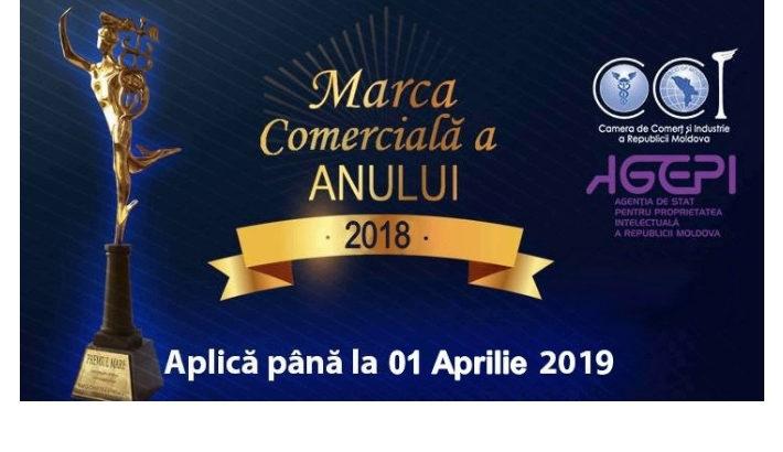 """CCI a RM te invită să te înscrii la concursul """"MARCA COMERCIALĂ A ANULUI 2018"""""""