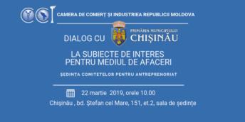 """Ședința Comitetelor pentru Antreprenoriat """"Dialog cu Primăria municipiului Chișinău la subiecte de interes pentru mediul de afaceri"""""""