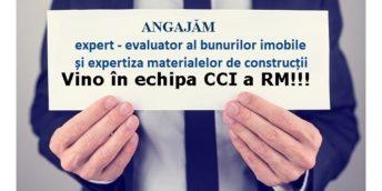 Angajăm expert – evaluator al bunurilor imobile și expertiza materialelor de construcții