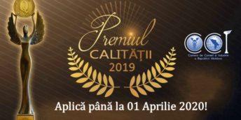 """Poți trimite cererea de participare la concursul """"PREMIUL PENTRU REALIZĂRI ÎN DOMENIUL CALITĂȚII"""" până pe 01 aprilie 2020"""