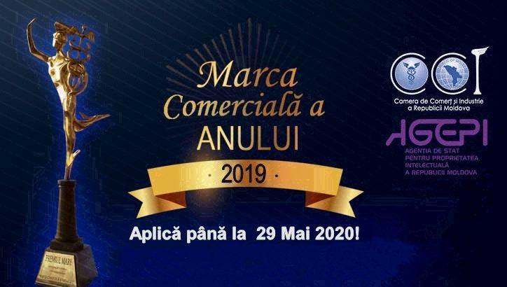 """Termen extins – 29 mai 2020. Concursul """"MARCA COMERCIALĂ A ANULUI 2019""""!"""