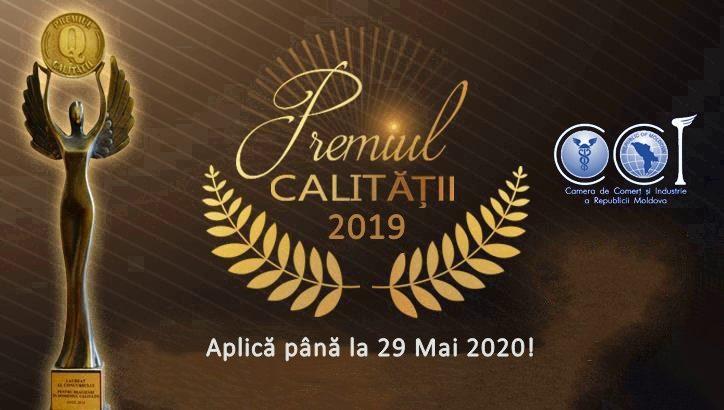 """Termen extins – 29 mai 2020. Concursul """"Premiul pentru realizări în domeniul calității produselor și serviciilor pentru anul 2019""""!"""