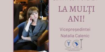 La mulți ani Vicepreședintei, dna Natalia Calenic!