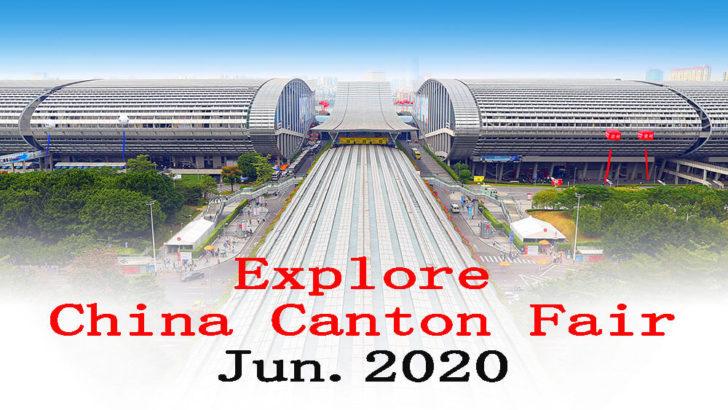 Canton Fair 2020 în format online