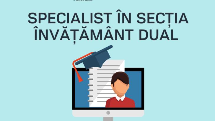Angajăm specialist în Secția Învățământ Dual