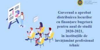 Guvernul a aprobat distribuirea locurilor cu finanțare bugetară pentru anul de studii 2020-2021, în instituțiile de învățământ profesional tehnic